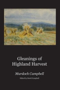 Gleanings of Highland Harvest