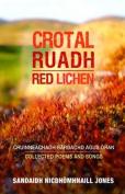 Crotal Ruadh (Red Lichen)