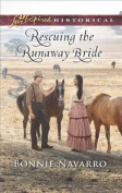 Rescuing the Runaway Bride