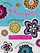 Prayers and Answered Prayers