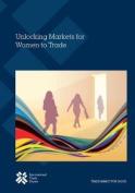 Unlocking Markets Fro Women to Trade