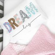 Oh, Susannah Dream Big Toddler Size Pillowcase