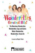 Wonderettes: Greatest Hits!