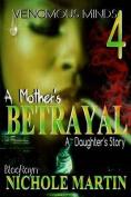Vm4: A Mother's Betrayal