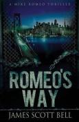 Romeo's Way