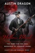 Hollow Blood (Sleepy Hollow Horrors, Book 1)