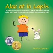Alex Et Le Lapin [FRE]