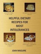 Helpful Dietary Recipes for Most Intolerances