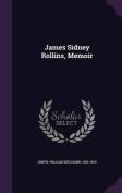 James Sidney Rollins, Memoir