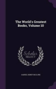 The World's Greatest Books, Volume 10