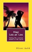 Maui Leis An' Lies