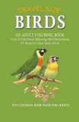 Birds: An Adult Coloring Book