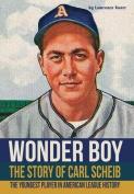 Wonder Boy - The Story of Carl Scheib