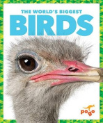 The World's Biggest Birds
