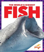 The World's Biggest Fish