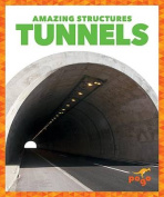Tunnels (Amazing Structures)