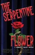 The Serpentine Flower