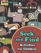 Seek and Find Activities for Children Activity Book