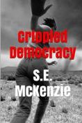 Crippled Democracy
