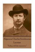 Algernon Charles Swinburne - Locrine
