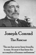 Joseph Conrad - The Rescue