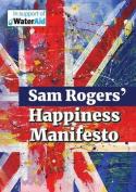 Sam Rogers' Happiness Manifesto