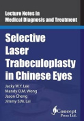 Selective Laser Trabeculoplasty in Chinese Eyes
