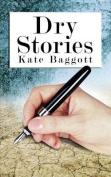 Dry Stories