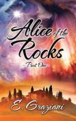 Alice of the Rocks