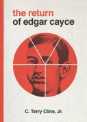 The Return of Edgar Cayce