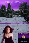Determining Desires