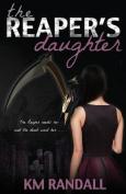 The Reaper's Daughter