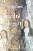 Renaud Est Ressuscite! [FRE]