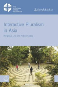 Interactive Pluralism in Asia