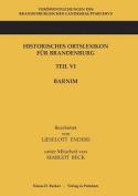 Historisches Ortslexikon Fur Brandenburg, Teil VI Barnim [GER]