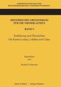 Historisches Ortslexikon Fur Die Niederlausitz. Band 1 [GER]