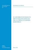 Contributo Di Paolo VI Per Un Dialogo Efficace Tra La Chiesa E Il Mondo Scientifico (Tesi Gregoriana [ITA]