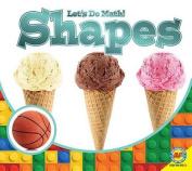 Shapes (Let's Do Math!)