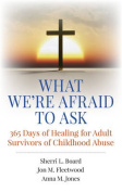 What We're Afraid to Ask
