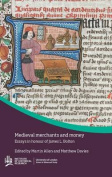 Medieval merchants and money