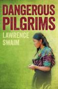 Dangerous Pilgrims