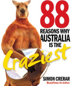 88 Reasons Why Australia is the Craziest