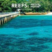Our Australia Reefs 2017 Calendar