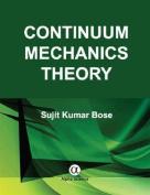 Continuum Mechanics Theory