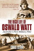 High Life of Oswald Watt