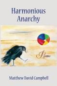 Harmonious Anarchy
