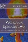 Workbook Episodes Two