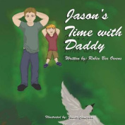 Jason's Time with Daddy