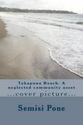 Takapuna Beach. a Neglected Community Asset