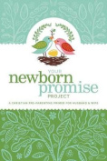 Your Newborn Promise Project